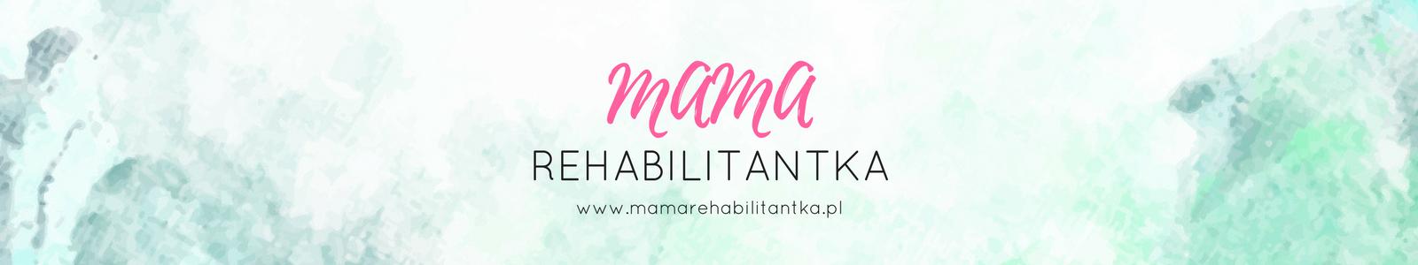 Mama Rehabilitantka